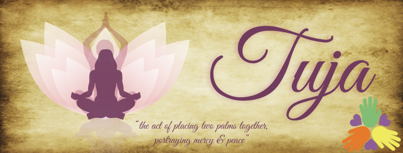 "Tuja - ""the act of placing two palms together. Portraying Mercy & Peace""."